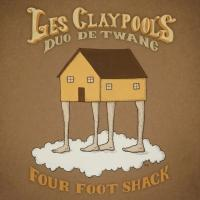 Les Claypool's Duo de Twang Releases FOUR FOOT SHACK Album Today
