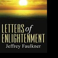 Jeffrey Faulkner Pens LETTERS OF ENLIGHTENMENT