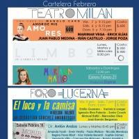 EN CARTELERA: Teatro Mil�n y Foro Lucerna - Febrero 2015