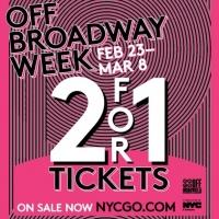 2-for-1 Tickets to 40 Shows for Off-Broadway Week!