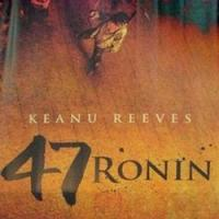 47 RONIN with Keanu Reeves Set for 4/1 Blu-ray, DVD Release