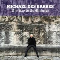 MICHAEL DES BARRES New Album 'The Key to the Universe' Out 4/7
