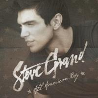 BWW CD Reviews: Steve Grand's ALL AMERICAN BOY is Earnest, Relatable Country