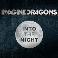 Imagine Dragons Announce INTO THE NIGHT TOUR Kicking Off February 2014