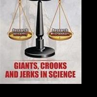 Gordon K. Klintworth Exposes GIANTS, CROOKS AND JERKS IN SCIENCE