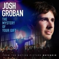 Josh Groban's 'The Mystery Of Your Gift' From BOYCHOIR Now Available On iTunes