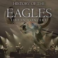 'History of the Eagles' Tour to Play Taco Bell Arena, 5/31