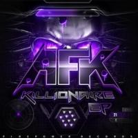 AFK to Release New EP KILLIONAIRE, 2/26