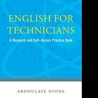 Dr. Abdoulaye Dione Releases Debut Book, ENGLISH FOR TECHNICIANS