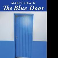 Marti Crain Releases Debut Book, THE BLUE DOOR