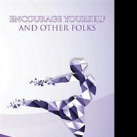 Delene Williams Releases ENCOURAGE YOURSELF AND OTHER FOLKS