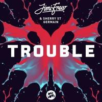 JIMI FREW & SHERRY ST. GERMAIN Release 'Trouble' Today