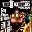  the claque  Presents The (IR)regulars Saturdays at The Tank, Aug 2012