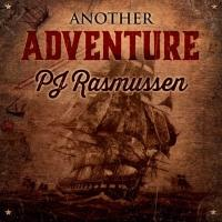 PJ Rasmussen Releases New CD ANOTHER ADVENTURE Today