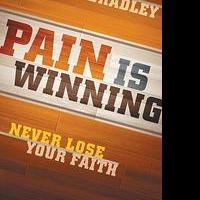 University Student Shares PAIN IS WINNING in New Book