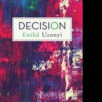 New Book, DECISION, is Released