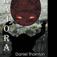 Daniel Thornton Releases KAJORA