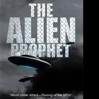 John B. Fuller Releases THE ALIEN PROPHET