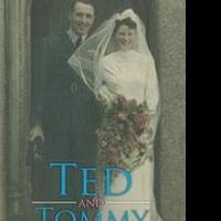 TED AND TOMMY Tells True Story of War, Romance Set in World War II