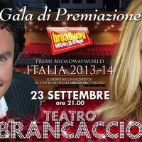 Premi BroadwayWorld 2013-14: Gala di Premiazione il 23 settembre al Teatro BRANCACCIO!