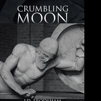 J.D. Frodsham Releases CRUMBLING MOON