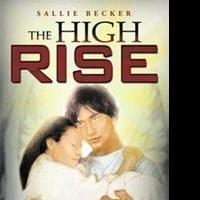 Sallie Becker Shares THE HIGH RISE