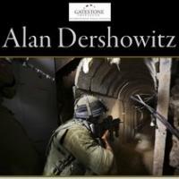 Alan Dershowitz Releases TERROR TUNNELS