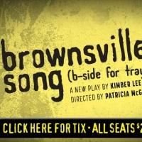 See LCT3's BROWNSVILLE SONG for only $20