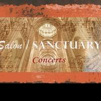 Salon/Sanctuary Concerts Presents 6th Season, Featuring MORE BETWEEN HEAVEN AND EARTH, ROSSINI IN PARIS and More