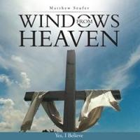 WINDOWS FROM HEAVEN is Released