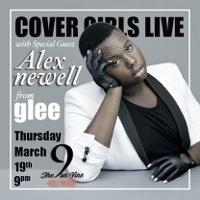 GLEE's Alex Newell to Join Cover Girls Live at Vine in Hollywood Tomorrow