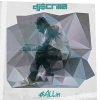 DJ Scrilla Announces Release of New Album #ALLin; Available Now