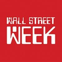The New WALL STREET WEEK Premieres With Exclusive Guest Lineup, 4/19