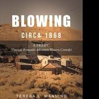 Teresa L. Manning Releases First Book, BLOWING