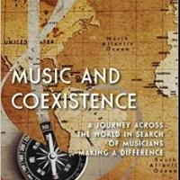 'MUSIC AND COEXISTENCE' Puts the Power of Music to Work in the World