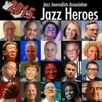 Jazz Journalists Association Chooses 24 Jazz Heroes For Jazz Appreciation Month