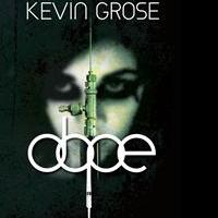 Kevin D. Grose Releases Debut Book, DOPE