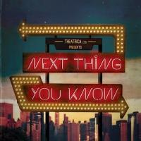 BWW Reviews: NEXT THING YOU KNOW, Landor Theatre, May 21 2013