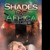 SHADES OF AFRICA is Released