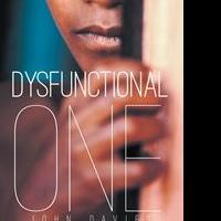 John Davies Releases DYSFUNCTIONAL ONE
