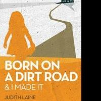 Judith Laine Releases BORN ON A DIRT ROAD