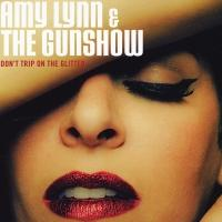 BWW #TBT CD Reviews: Amy Lynn & The Gunshow's DON'T TRIP ON THE GLITTER is a Party in Your Ears