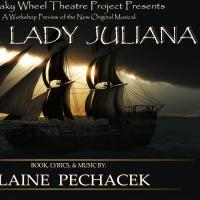 Elaine Pechacek to Showcase New Musical THE LADY JULIANA 4/26-4/27