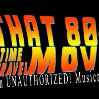 'THAT 80S TIME TRAVEL MOVIE' Parody Returns to The PIT Tonight
