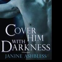 Janine Ashbless Releases COVER HIM WITH DARKNESS