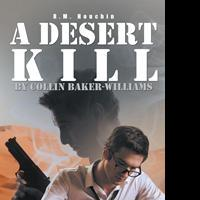R.M. Houchin Launches Debut Book, A DESERT KILL
