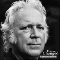 T. Graham Brown Releases New Solo Album FOREVER CHANGED