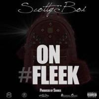 Scotty Boi Releases New Single 'On Fleek'