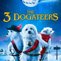 Family Film THE THREE DOGATEERS Heads to DVD, Digital Download Today