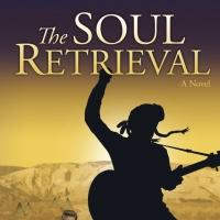 New Author Ann W. Jarvie Releases THE SOUL RETRIEVAL
